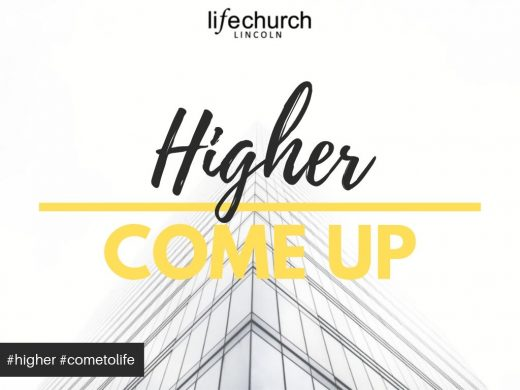 Come Up Higher